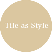 Tile as Style